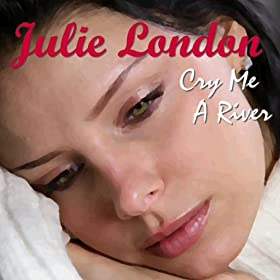 ♪Cry Me a River/Julie London | 形式: MP3 ダウンロード