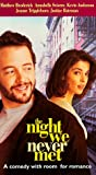 The Night We Never Met [VHS]