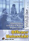 Was ist offener Unterricht?: Wochenplan und Freie Arbeit organisieren title=