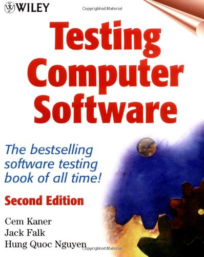 Testing Computer Software, 2nd Edition