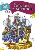 Principe y Mendigo (Spanish Edition)