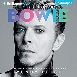 Bowie: The Biography Audiobook by Wendy Leigh Narrated by Simon Vance