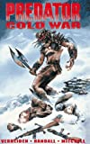 Predator: Cold War (Dark Horse Comics Collection) (1878574795) by Verheiden, Mark
