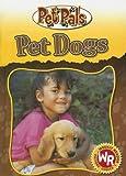 img - for Pet Dogs (Pet Pals) book / textbook / text book