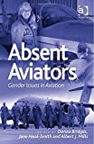 img - for Absent Aviators: Gender Issues in Aviation book / textbook / text book