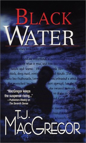 Black Water (Tango Key Mysteries), T. J. MACGREGOR