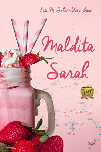Maldita Sarah  [Amo, Idoia - Soler, Eva M.] (Tapa Blanda)