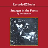 img - for Stranger in the Forest: On Foot Across Borneo book / textbook / text book