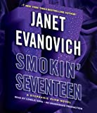 Janet Evanovich Smokin' Seventeen: A Stephanie Plum Novel (Stephanie Plum Novels)