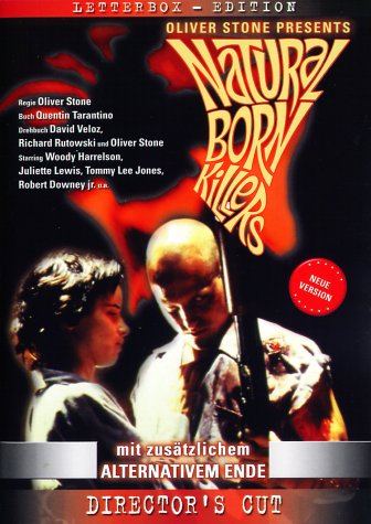 Natural Born Killers [Director's Cut]