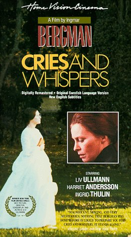 Cries and Whispers [VHS]