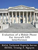 Evaluation of a Mobile Phone for Aircraft GPS Interference