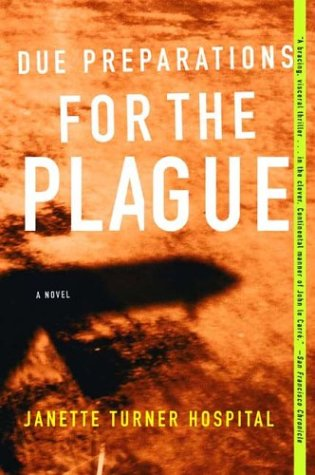 Image for Due Preparations for the Plague: A Novel