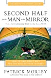 Second Half for the Man in the Mirror (031024319X) by Morley, Patrick