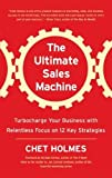 img - for The Ultimate Sales Machine: Turbocharge Your Business with Relentless Focus on 12 Key Strategies [Audio CD] book / textbook / text book