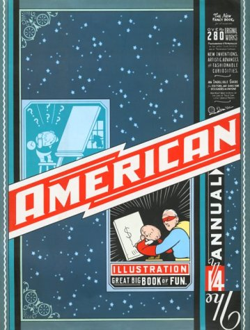 American Illustration 14 (American Illustration Great Big Book of Fun): Over 200 Original Works, Photographed & Reproduced in the latest Color Effects at Tremdnmendous Expense