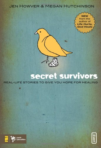 Secret Survivors: Real-Life Stories to Give You Hope for...