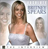 img - for Absolute Britney (Absolute (Chrome Dreams)) book / textbook / text book