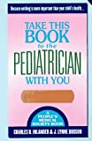 img - for Take This Book to the Pediatrician With You book / textbook / text book
