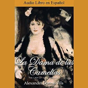 La Dama de las Camelias | [Alexandre Dumas]