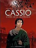 Cassio - tome 6 - Appel de la souffrance (L')