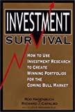 img - for Investment Survival: How to Use Investment Research to Create Winning Portfolios book / textbook / text book