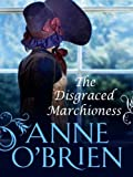 The Disgraced Marchioness (Mills & Boon M&B) (The Faringdon Scandals, Book 1)