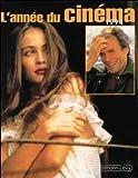 echange, troc Danièle Heymann, Pierre Murat - L'année du cinéma 1994