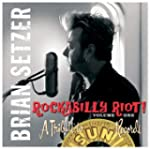 Rockabilly Riot 1: A Tribute to Sun R...
