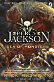 Rick Riordan Percy Jackson and the Sea of Monsters: The Graphic Novel