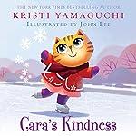 Cara's Kindness | Kristi Yamaguchi