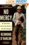 No Mercy: A Journey into the Heart of...