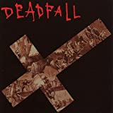 Destroyed By Your Own Device by Deadfall (2004-02-23)