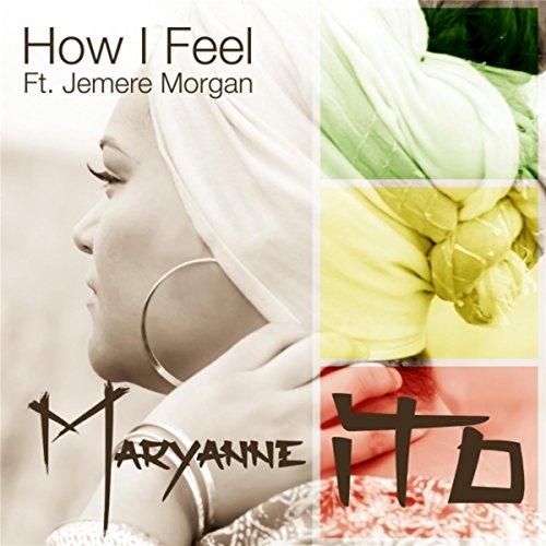 How I Feel (Super Single) [feat. Jemere Morgan]