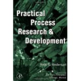 Practical Process Research & Developmentby Neal G. Anderson
