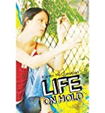 [ Life on Hold ] LIFE ON HOLD by McQuestion, Karen ( Author ) ON Apr - 01 - 2011 Paperback