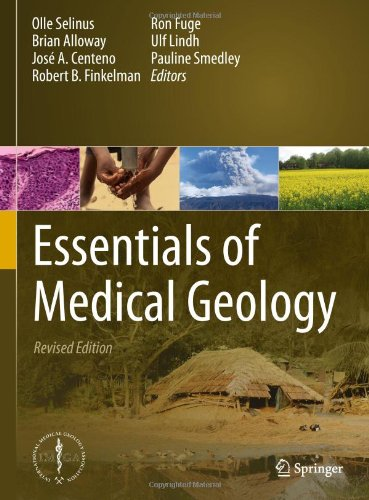 Essentials Of Medical Geology: Revised Edition