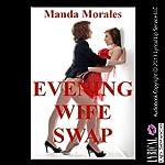 Evening Wife Swap | Manda Morales