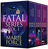 Fatal Series Books 1-3: Fatal Affair: Book One of the Fatal Series\Fatal Justice: Book Two of the Fatal Series\Fatal Consequences: Book Three of the Fatal Series
