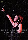 中島美嘉 DVD 「MIKA NAKASHIMA CONCERT TOUR 2011 THE ONLY STAR」