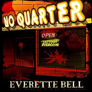No Quarter: iFiction! | [Everette Bell]