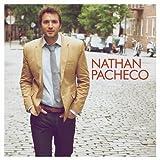 Nathan Pacheco by Nathan Pacheco (2012) Audio CD