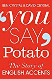 img - for You Say Potato: A Book About Accents book / textbook / text book