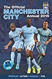 Grange Communications Official Manchester City FC 2015 Annual (Annuals 2015)