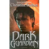 Dark Guardian (The Carpathians (Dark) Series, Book 8) ~ Christine Feehan