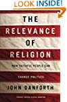 The Relevance of Religion: How Faithf...