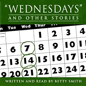 Wednesdays and Other Stories | [Betty Smith]