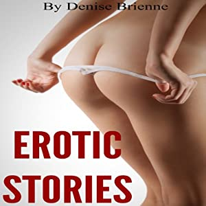 Erotic Stories | [Denise Brienne]