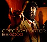 echange, troc Gregory Porter - Be Good