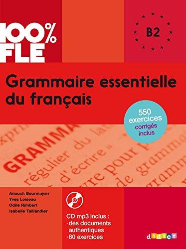 100% FLE Grammaire essentielle du francais niv. B2 - Livre + CD  [Yves Loiseau] (Tapa Blanda)